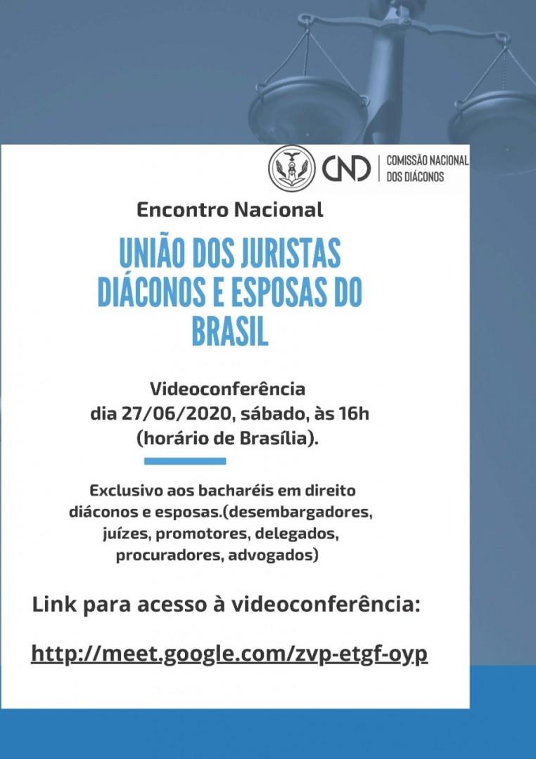 Vídeoconferência da União dos Juristas Diáconos e Esposas