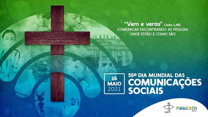 55ª DIA MUNDIAL DAS COMUNICAÇÕES SOCIAIS
