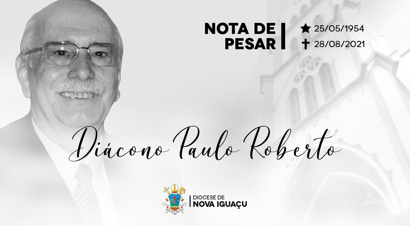 Nota de Pesar pelo falecimento do Diácono Paulo Roberto Alves Baptista