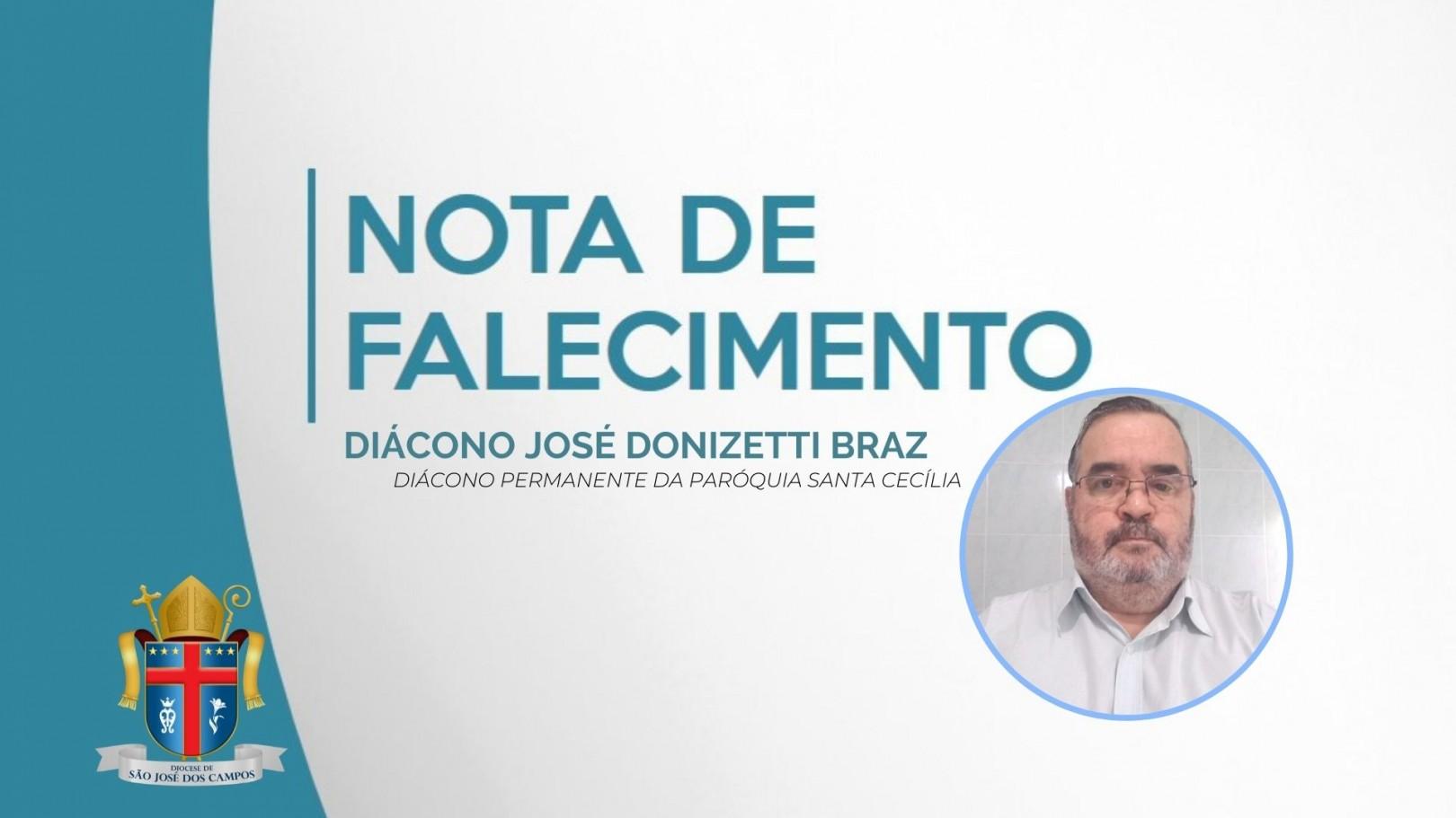 Nota de Falecimento – Diácono José Donizetti Braz