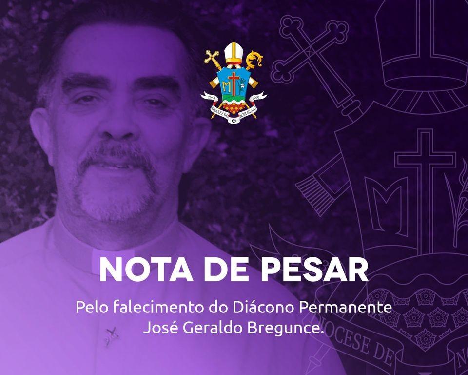 NOTA DE PESAR PELO FALECIMENTO DO DIÁCONO JOSÉ GERALDO BREGUNCE