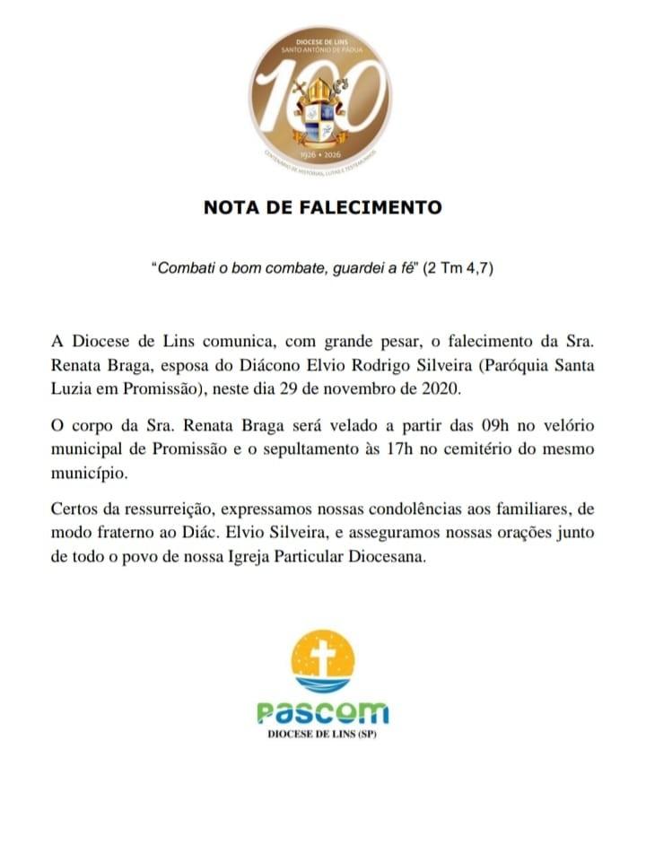 Nota de falecimento - Sra. Renata Braga, esposa do Diácono Elvio Rodrigo Silveira.