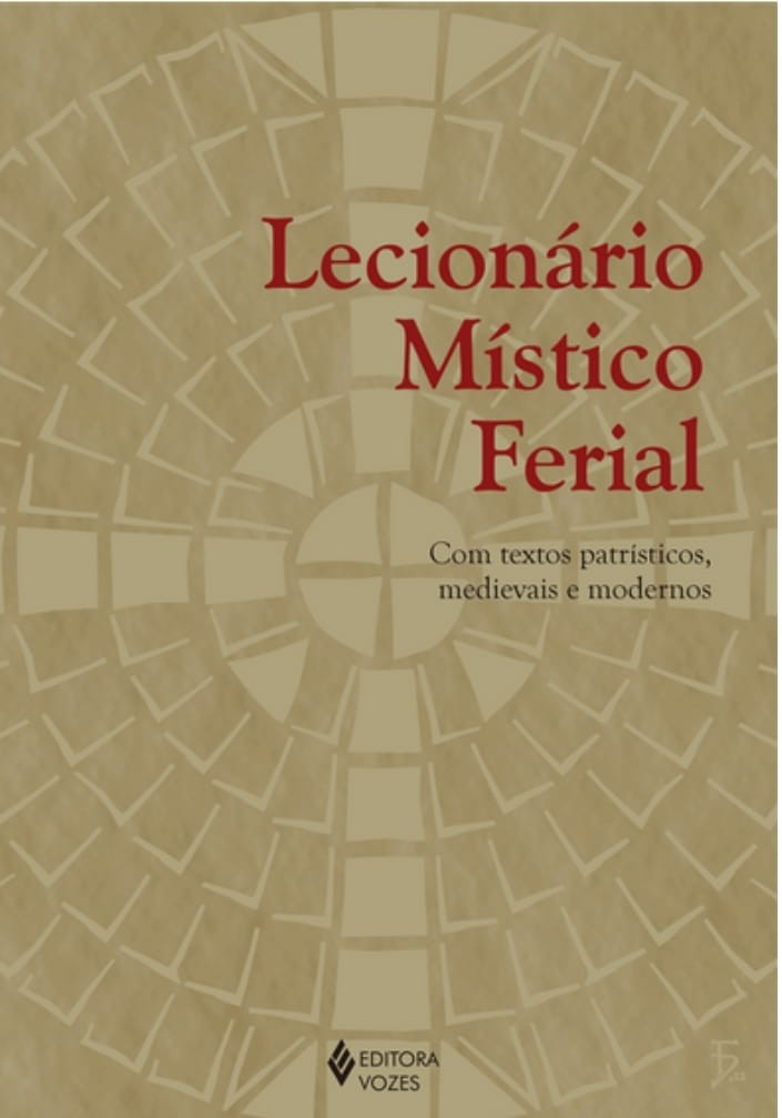 DIÁCONO GRAÚCHO LANÇA LECIONÁRIO MÍSTICO FERIAL