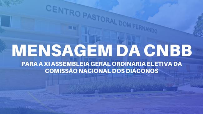 Secretário da CNBB envia mensagem para a XI Assembleia Geral da CND